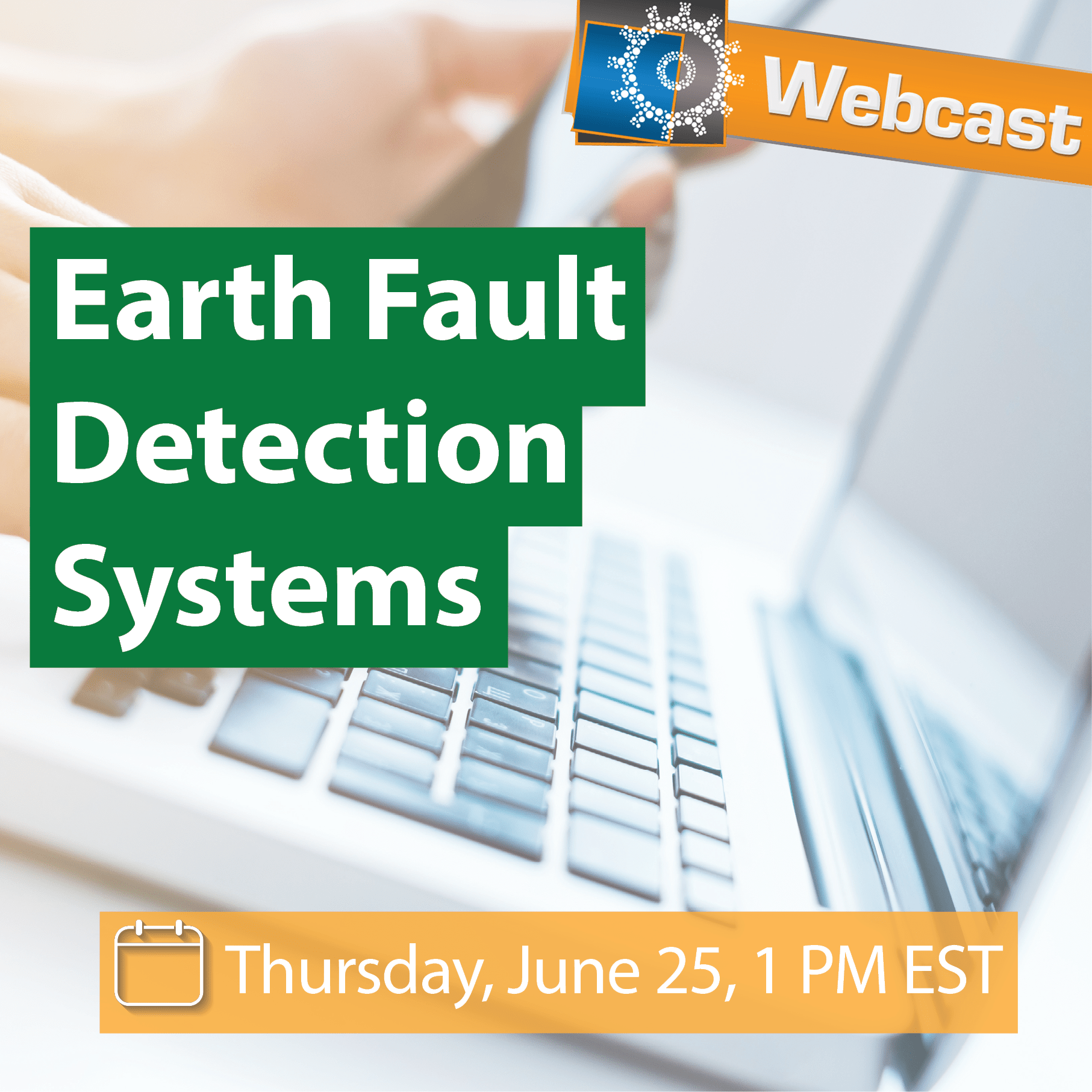 Webcast: Earth Fault Detection Systems