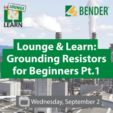 43  Lounge & Learn: Grounding Resistors for Beginners Pt. I